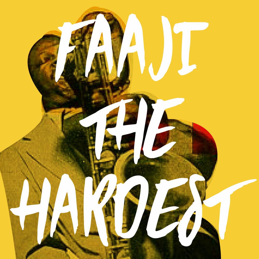 Faaji-THE-HARDEST